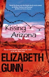 Kissing Arizona ebook by Elizabeth Gunn