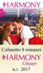 Cofanetto 8 Harmony Collezione n.3/2017 ebook by Cathy Williams, Lynne Graham, Kate Hewitt,...