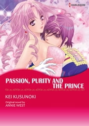 PASSION, PURITY AND THE PRINCE - Harlequin Comics ebook by Annie West,KEI KUSUNOKI