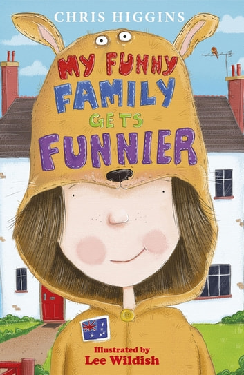 My Funny Family Gets Funnier eBook by Chris Higgins