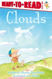 Clouds - with audio recording ebook by Marion  Dane Bauer,John Wallace