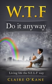 W.T.F: Do it Anyway ebook by Claire O'Kane