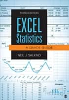 Excel Statistics - A Quick Guide ebook by Dr. Neil J. Salkind