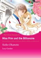 Miss Prim and the Billionaire (Harlequin Comics) - Harlequin Comics ebook by Lucy Gordon, Keiko Okamoto