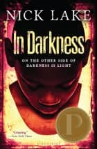 In Darkness ebook by Nick Lake
