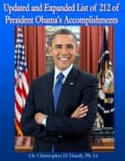 Updated and Expanded List of 212 of President Obama's Accomplishments ebook by Christopher Handy