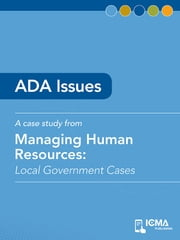 ADA Issues: Local Government Cases ebook by Don  A.  Cozzetto,Helen  E.  Cozzetto,James  M.   Banovetz