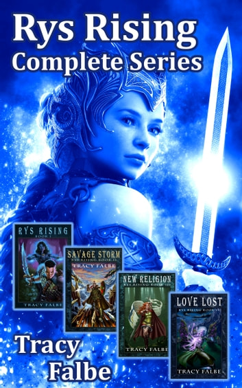 Rys Rising Complete Series Fantasy Box Set ebook by Tracy Falbe
