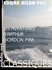 Les aventures d'Arthur Gordon Pym - traduction de Charles Baudelaire ebook by Edgar Allan Poe