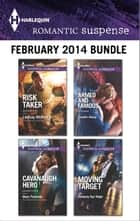Harlequin Romantic Suspense February 2014 Bundle ebook by Lindsay McKenna,Marie Ferrarella,Jennifer Morey,Kimberly Van Meter