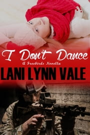 I Don't Dance ebook by Lani Lynn Vale