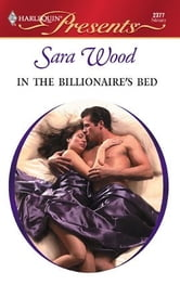 In the Billionaire's Bed ebook by Sara Wood