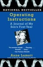 Operating Instructions ebook by Anne Lamott