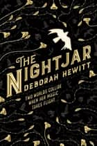 The Nightjar ebook by Deborah Hewitt