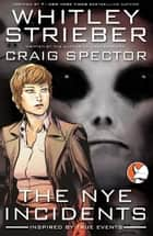 The NYE Incidents ebook by Craig Spector