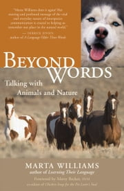 Beyond Words - Talking with Animals and Nature ebook by Marta Williams