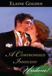 A Compromised Innocent ebook by Elaine Golden
