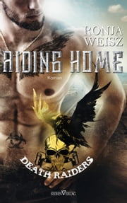 Riding Home eBook by Ronja Weisz