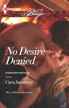 No Desire Denied ebook by Cara Summers