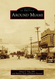 Around Miami ebook by Santos C. Vega