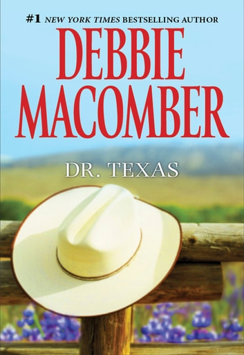 Dr. Texas ebook by Debbie Macomber