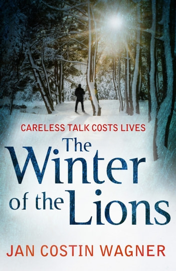 The Winter of the Lions ebook by Jan Costin Wagner