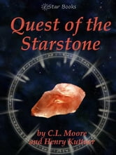 Quest of the Starstone ebook by CL Moore and Henry Kuttner
