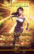 The Athena Alliance ebook by Eva Pohler