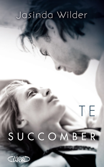 TE SUCCOMBER ebook by Jasinda Wilder