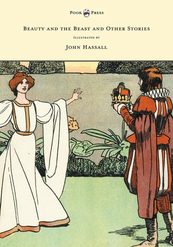 Beauty and the Beast and Other Stories - Illustrated by John Hassall ebook by Anon.