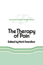 The Therapy of Pain ebook by M. Swerdlow