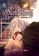Dark Prince vol. 3 (Yaoi Manga) ebook by X. Aratare