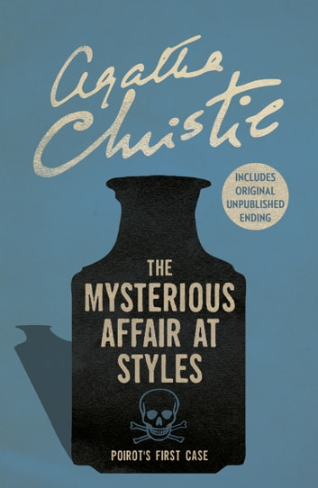 The Mysterious Affair at Styles (Poirot) ebook by Agatha Christie