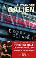 Le souffle de la nuit ebook by Alexandre Galien