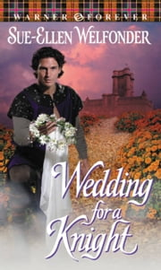 Wedding for a Knight ebook by Sue-Ellen Welfonder
