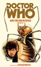 Doctor Who and the Ark in Space ebook by Ian Marter