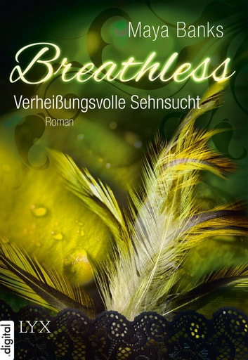 Breathless - Verheißungsvolle Sehnsucht ebook by Maya Banks
