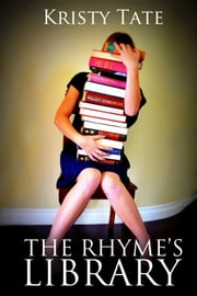 The Rhyme's Library ebook by Kristy Tate