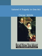 Salomé: A Tragedy In One Act ebook by Wilde,Oscar