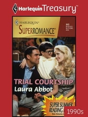 Trial Courtship ebook by Laura Abbot