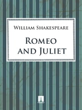 Romeo and Juliet ebook by Shakespeare William
