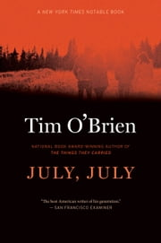 July, July - A Novel ebook by Tim O'Brien
