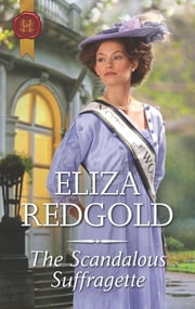 The Scandalous Suffragette ebook by Eliza Redgold