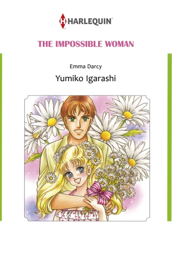 THE IMPOSSIBLE WOMAN (Harlequin Comics) - Harlequin Comics ebook by Emma Darcy