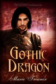 Gothic Dragon ebook by Marie Treanor