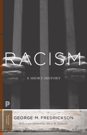 Racism - A Short History ebook by George M. Fredrickson,Albert Camarillo