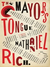 The Mayor's Tongue ebook by Nathaniel Rich