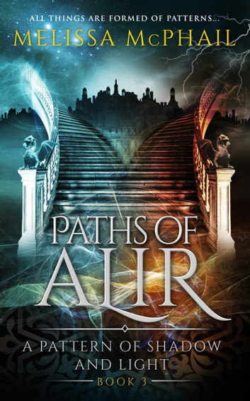 Paths of Alir ebook by Melissa McPhail