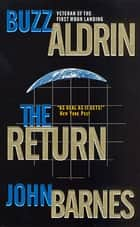 The Return ebook by Buzz Aldrin, John Barnes