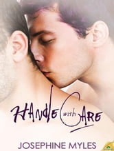 Handle with Care ebook by Josephine Myles
